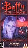 Buffy contre les vampires, tome 10 : Retour au chaos