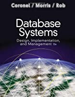 Database Systems: Design, Implementation, and Management, 10th Edition Front Cover