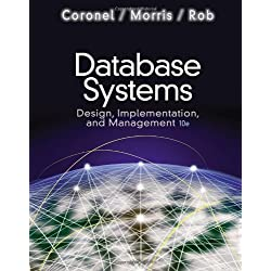 Database Systems: Design Implementation and Management (with Premium WebSite Printed Access Card and Essential Textbook Resources Printed Access Card)