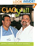 Ciao Yall:Recipes from the PBS Series...