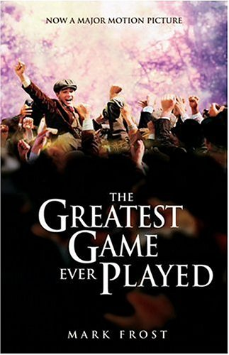 The Greatest Game Ever Played: A True Story