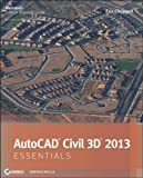 img - for AutoCAD Civil 3D 2013 Essentials 1st (first) Edition by Chappell, Eric published by Sybex (2012) book / textbook / text book