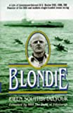 img - for Blondie: A Biography of Lieutenant-Colonel H G Hasler Dso, Obe, Croix De Guerre, Royal Marines book / textbook / text book