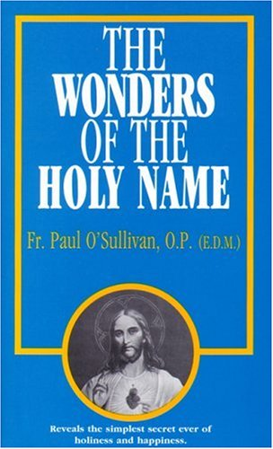 The Wonders of the Holy Name, PAUL OSULLIVAN
