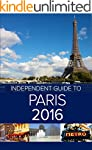 The Independent Guide to Paris 2016