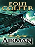 Airman (Thorndike Literacy Bridge Middle Reader)