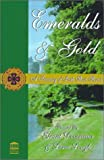 Emeralds and Gold: A Treasury of Irish Short Stories (0970146639) by Grant Devereaux