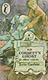 Mister Corbett's Ghost (Puffin Books) (0140305106) by Garfield, Leon
