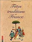 echange, troc Alain-François Lesacher - Fêtes et traditions de France
