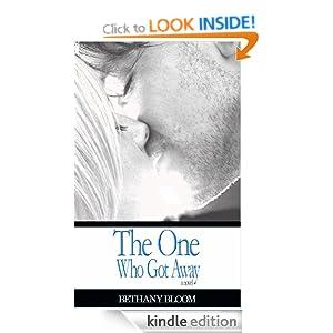 The One Who Got Away: A Novel