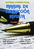 img - for Manual de traducci n inversa espa ol-ingl s book / textbook / text book
