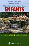 echange, troc Nathalie Magrou - Randonner avec des enfants : A la montagne et à la campagne
