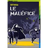 Le Malfice, tome 1par Cliff McNish