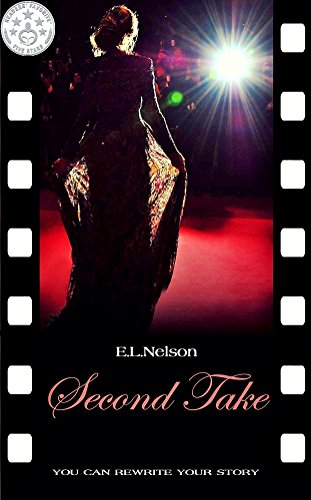 Second Take  by E.L. Nelson