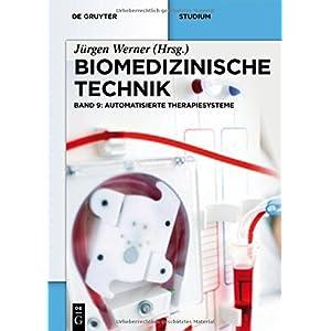 Biomedizinische Technik: Automatisierte Therapiesysteme