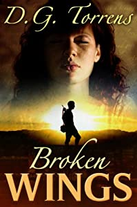 (FREE on 12/9) Broken Wings by D.G. Torrens - http://eBooksHabit.com