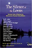 img - for Silence of the Loons: Thirteen Tales of Mystery by Minnesota's Premier Crime Writers book / textbook / text book