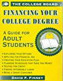 img - for Financing Your College Degree: A Guide for Adult Students book / textbook / text book