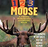 1, 2, 3 Moose: A Pacific Northwest Counting Book