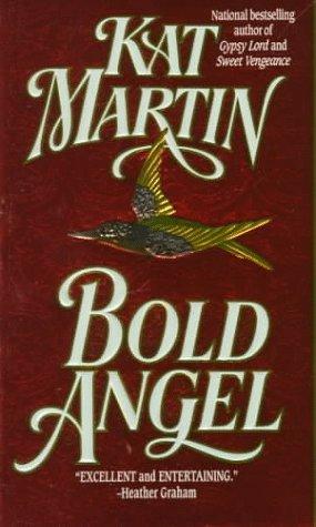 Bold Angel, KAT MARTIN