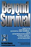 Leon A. Danco Beyond Survival, a Guide for Business Owners and Their Families