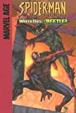 Where Flies the Beetle!: Guest-Starring the Human Torch (Spider-Man) (159961023X) by Raicht, Mike