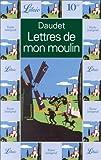 echange, troc Alphonse Daudet - Lettres de mon moulin