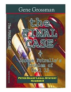 the final case - peter sharp legal mystery 9 (magic lamp legal mysteries) - gene grossman
