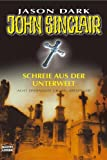 Schreie aus der Unterwelt (John Sinclair) title=
