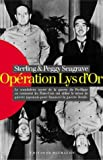 """Opération """"Lys d'or"""" (French Edition) (2841861600) by Seagrave, Sterling"""