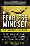 The Fearless Mindset: The Entrepreneu...