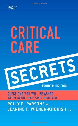 Critical Care Secrets, 4Th Edition