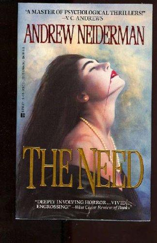 The Need, Andrew  Neiderman