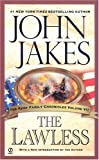 The Lawless (The Kent Family Chronicles) (0451214528) by John Jakes