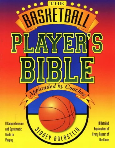 BASKETBALL-PLAYER-039-S-BIBLE-A-COMPREHENSIVE-AND-SYSTEMATIC-GUIDE-By-Sidney-NEW