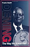 img - for Deming The Way We Knew Him (St Lucie) book / textbook / text book
