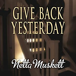 Give Back Yesterday Audiobook