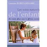 Les Soins naturels de l'enfantpar Laurence Buiret-Gr�goire