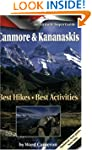 Canmore and Kananaskis: Best Hikes, B...