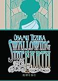 Osamu Tezuka Swallowing The Earth