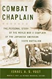 Combat Chaplain: The Personal Story of the WWII Chaplain of the Japanese American 100th Battalion (A Latitude 20 Book)