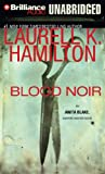 Blood Noir (Anita Blake Vampire Hunter Series)