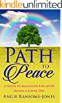 Path to Peace: A Guide to Managing Li...