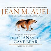 The Clan of the Cave Bear: Earth's Children, Book 1 | [Jean M. Auel]