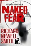 img - for Naked Fear (Sitka Annie Thrillers Book 1) book / textbook / text book