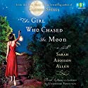 The Girl Who Chased the Moon Audiobook by Sarah Addison Allen Narrated by Rebecca Lowman