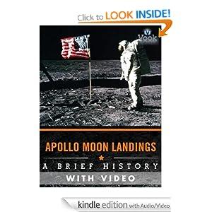 Apollo Moon Landings: A Brief History (Enhanced Version) Vook