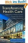 Transforming Healthcare: Virginia Mas...