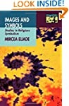 Images and Symbols: Studies in Religi...