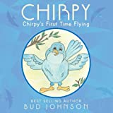 img - for Chirpy: Chirpy's First Time Flying book / textbook / text book